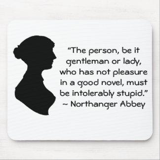 Pleasure in a Good Novel Austen Quote Mouse Pads