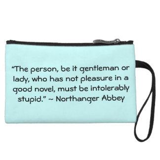 Pleasure in a Good Novel Austen Quote Wristlet Clutch