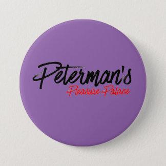 Pleasure Palace Button!! 7.5 Cm Round Badge