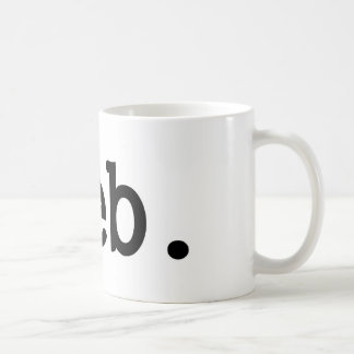 pleb.a member of a despised social class. coffee mug