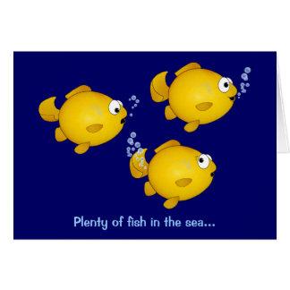 Plenty of fish in the sea, Plenty of fish in th... Greeting Card