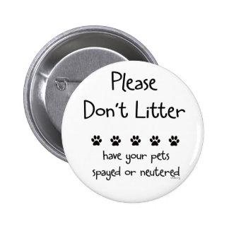 Plese Don't Litter 2 6 Cm Round Badge