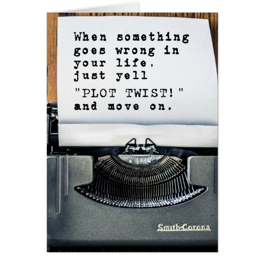 """PLOT TWIST!"" Greetings Card"