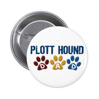 PLOTT HOUND Dad Paw Print 1 6 Cm Round Badge