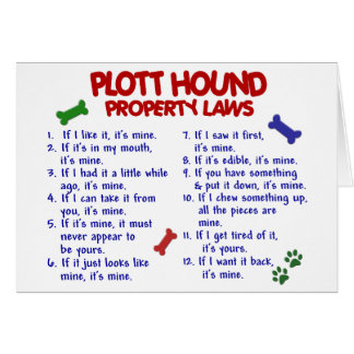 PLOTT HOUND Property Laws 2 Greeting Card