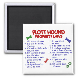 PLOTT HOUND Property Laws 2 Square Magnet
