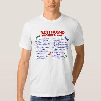 PLOTT HOUND Property Laws 2 T Shirts