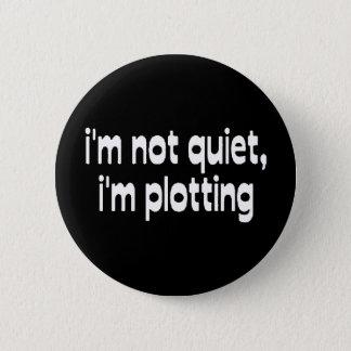 Plotting 6 Cm Round Badge