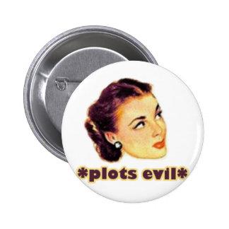 Plotting Evil 6 Cm Round Badge