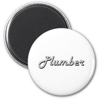Plumber Classic Job Design 2 Inch Round Magnet