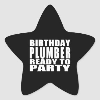 Plumbers : Birthday Plumber Ready to Party Star Sticker