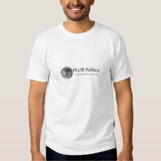 Plur Poltics T Shirts