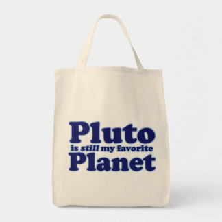 Pluto is still my favorite Planet Tote Bags