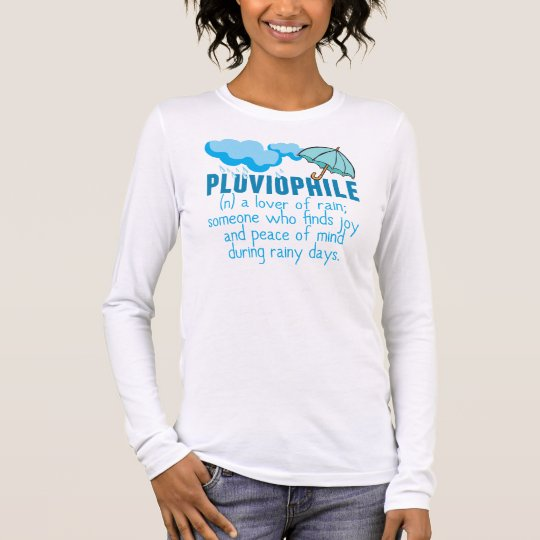 Pluviophile Long Sleeve T-Shirt