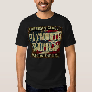 Plymouth Fury - Classic Car Built in the USA Tshirt