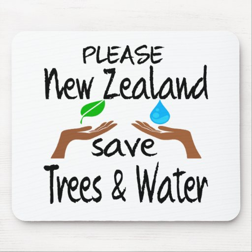 Plz New Zealand Save Tree & Water Mouse Pad