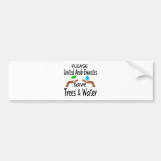 Plz United Arab Emirates Save Tree & Water Bumper Stickers