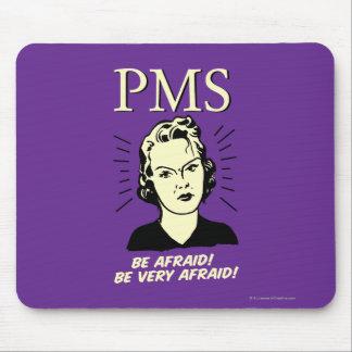PMS: Be Afraid Mouse Pad