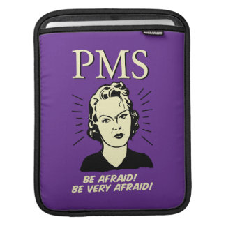 PMS: Be Afraid Sleeves For iPads