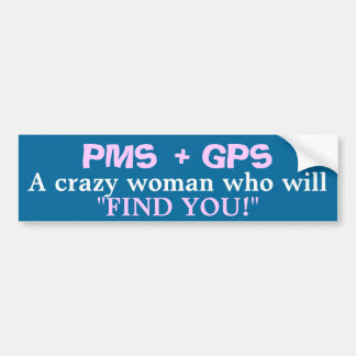 PMS BUMPER STICKER