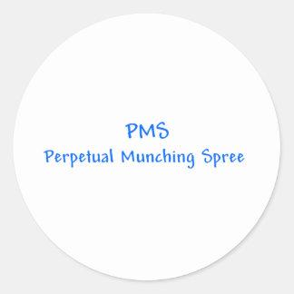 PMS Perpetual Munching Spree Sticker