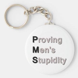 PMS Proving Men s Stupidity Keychains