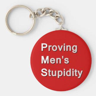 PMS Proving Men s Stupidity Key Chains