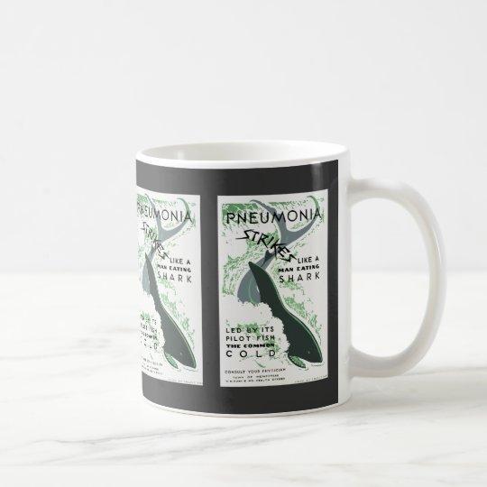 Pneumonia Strikes Coffee Mug