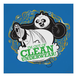 Po Ping - I'm Clean out of Underwear Poster
