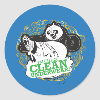 Po Ping - I'm Clean out of Underwear Round Sticker