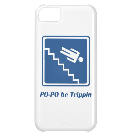 Po-Po be Trippin' iPhone 5C Cover