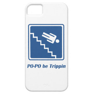 Po-Po be Trippin' iPhone 5 Cover