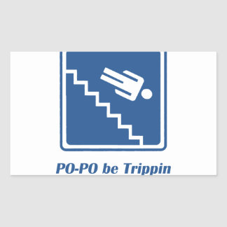 Po-Po be Trippin Rectangle Stickers