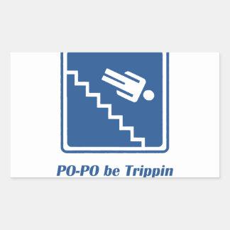 Po-Po be Trippin' Rectangular Sticker