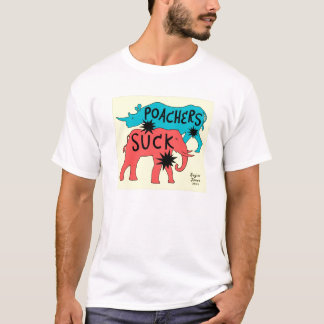 Poachers Suck T-Shirt