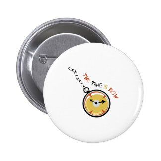 Pocket  Watch  The  Time  Is  Now Pinback Button