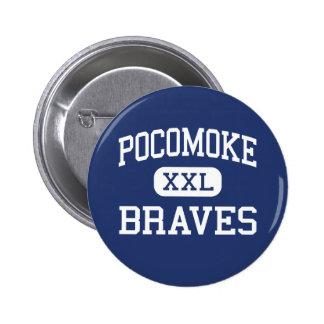 Pocomoke Braves Middle Pocomoke City Pinback Button