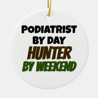 Podiatrist by Day Hunter by Weekend Christmas Ornament