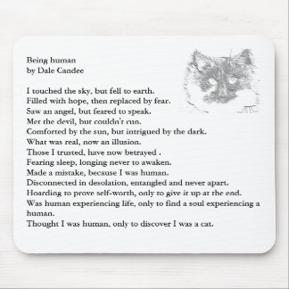 poem being human by Dale Candee Mouse Pads