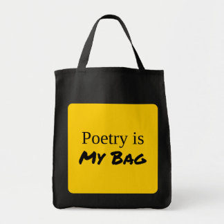 """Poetry is My Bag"" Grocery Tote"