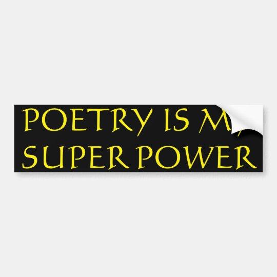 Poetry Is My Super Power Bumper Sticker