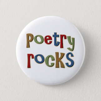 Poetry Rocks 6 Cm Round Badge