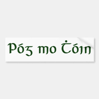 Póg mo Thóin Bumper Sticker