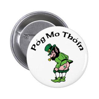 Pog Mo Thoin Gift Pinback Button