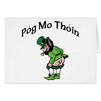 Pog Mo Thoin Gift Greeting Card