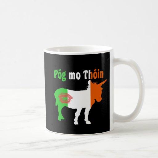Pog Mo Thoin - Irish Humor Coffee Mugs