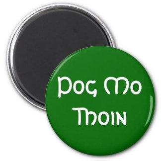 Pog Mo Thoin Magnet