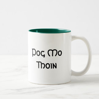 Pog Mo Thoin Mugs