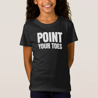 Point Your Toes T-Shirt
