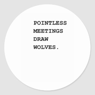 Pointless Meetings Warning System Stickers